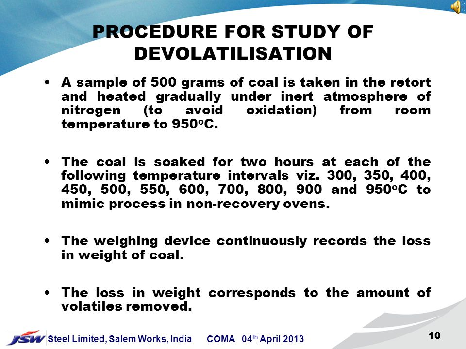 PROCEDURE FOR STUDY OF DEVOLATILISATION