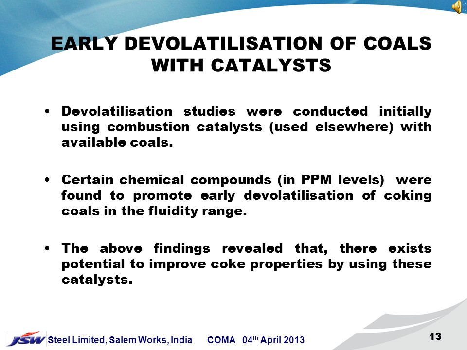 EARLY DEVOLATILISATION OF COALS WITH CATALYSTS
