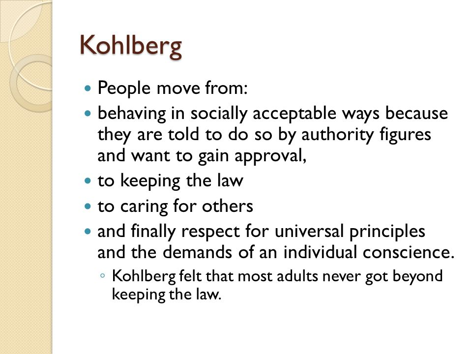Kohlberg People move from: