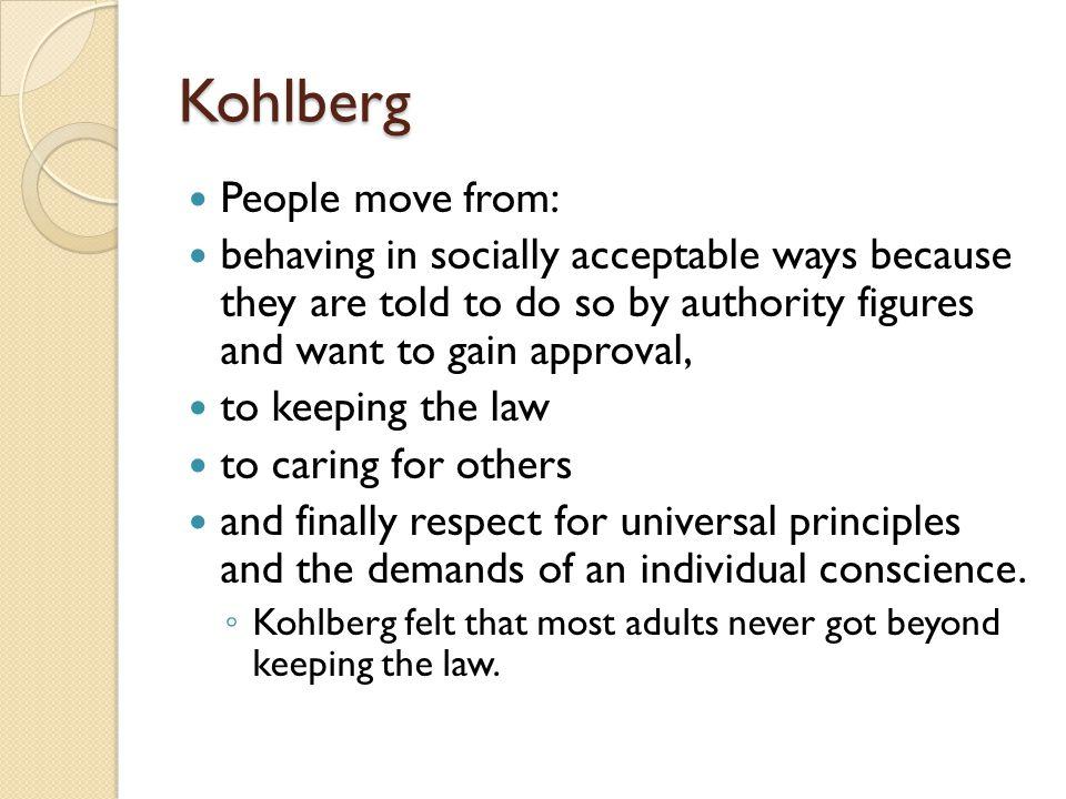 Kohlberg People move from: