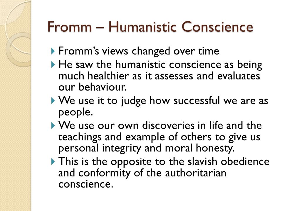 Fromm – Humanistic Conscience