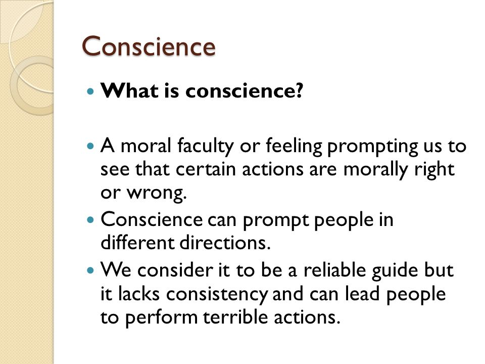 Conscience What is conscience
