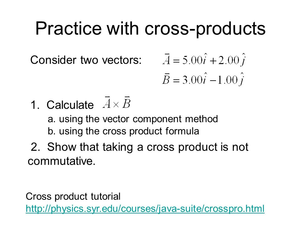 Practice with cross-products
