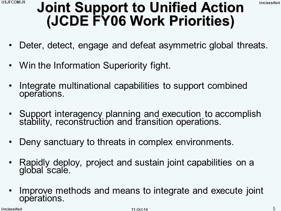 Joint Support to Unified Action (JCDE FY06 Work Priorities)