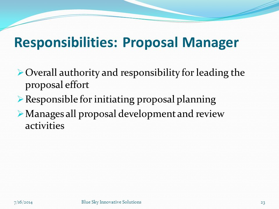 Responsibilities: Proposal Manager