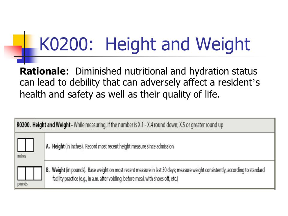 K0200: Height and Weight