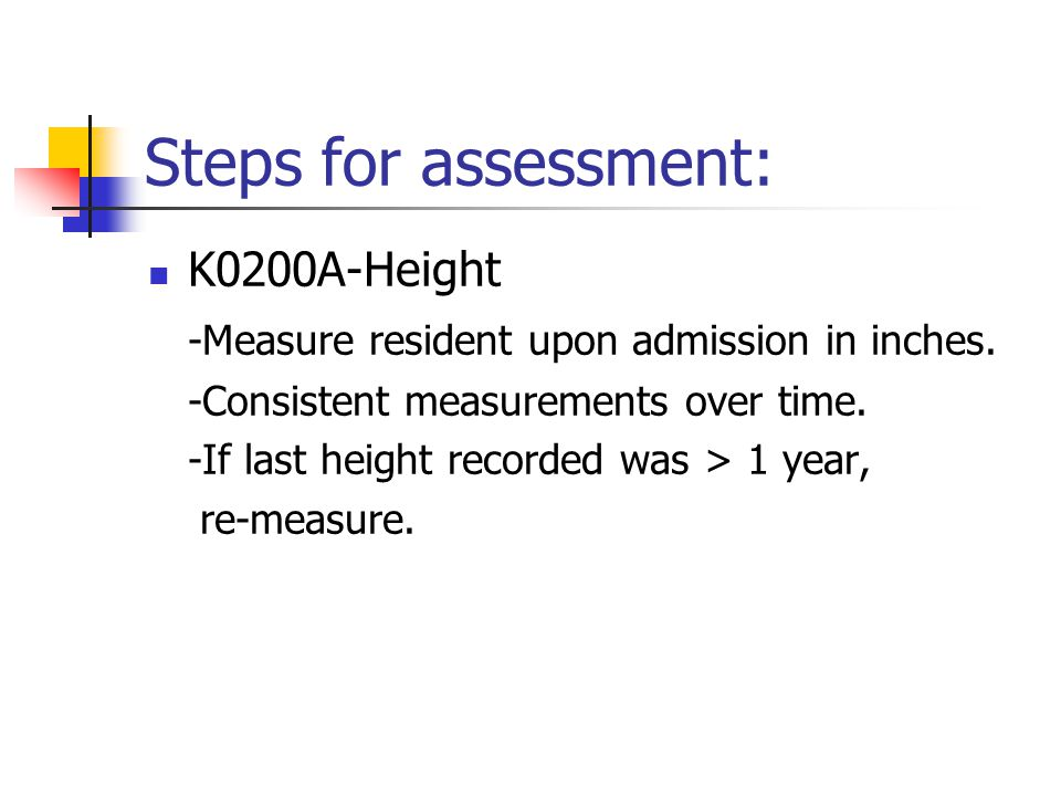 Steps for assessment: K0200A-Height