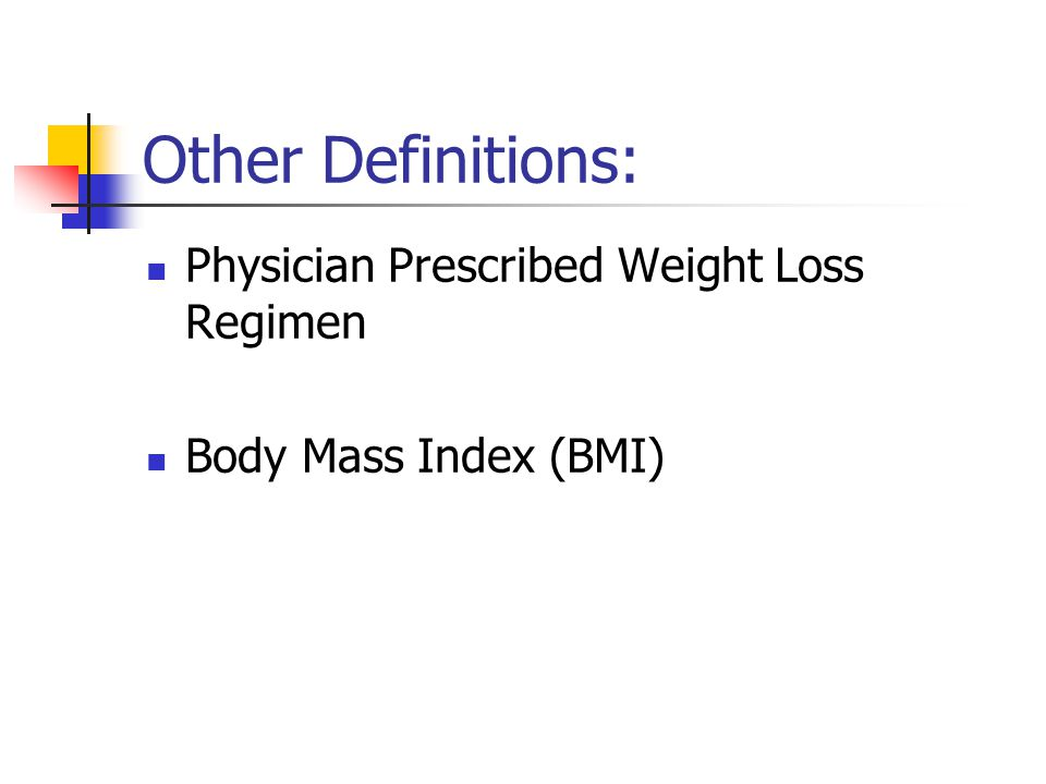 Other Definitions: Physician Prescribed Weight Loss Regimen