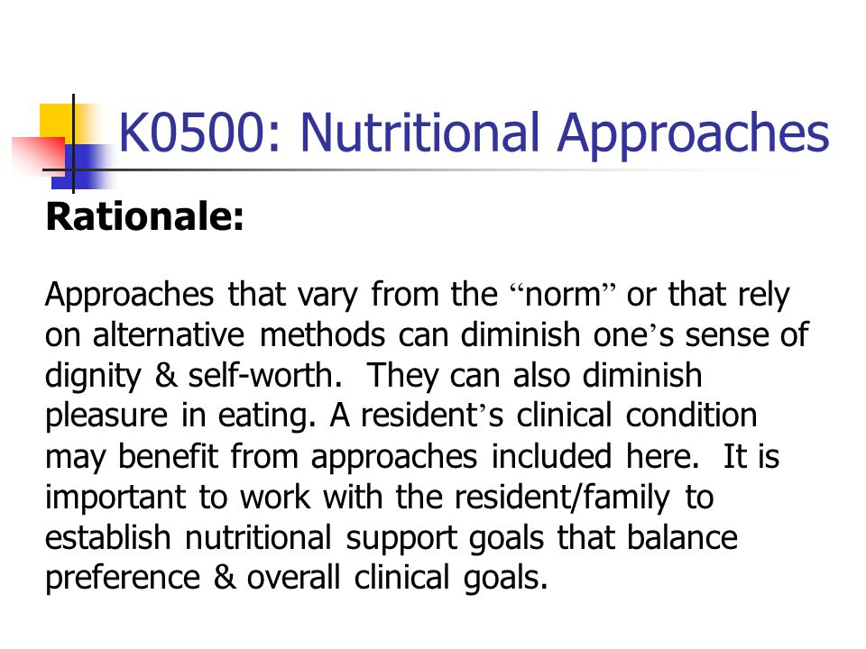 K0500: Nutritional Approaches