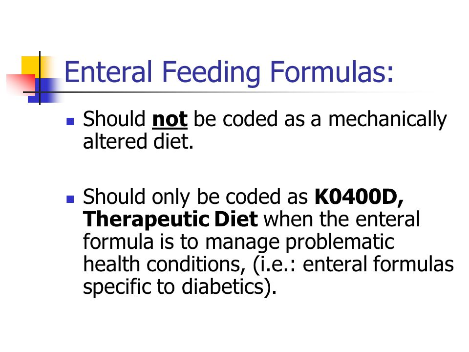 Enteral Feeding Formulas: