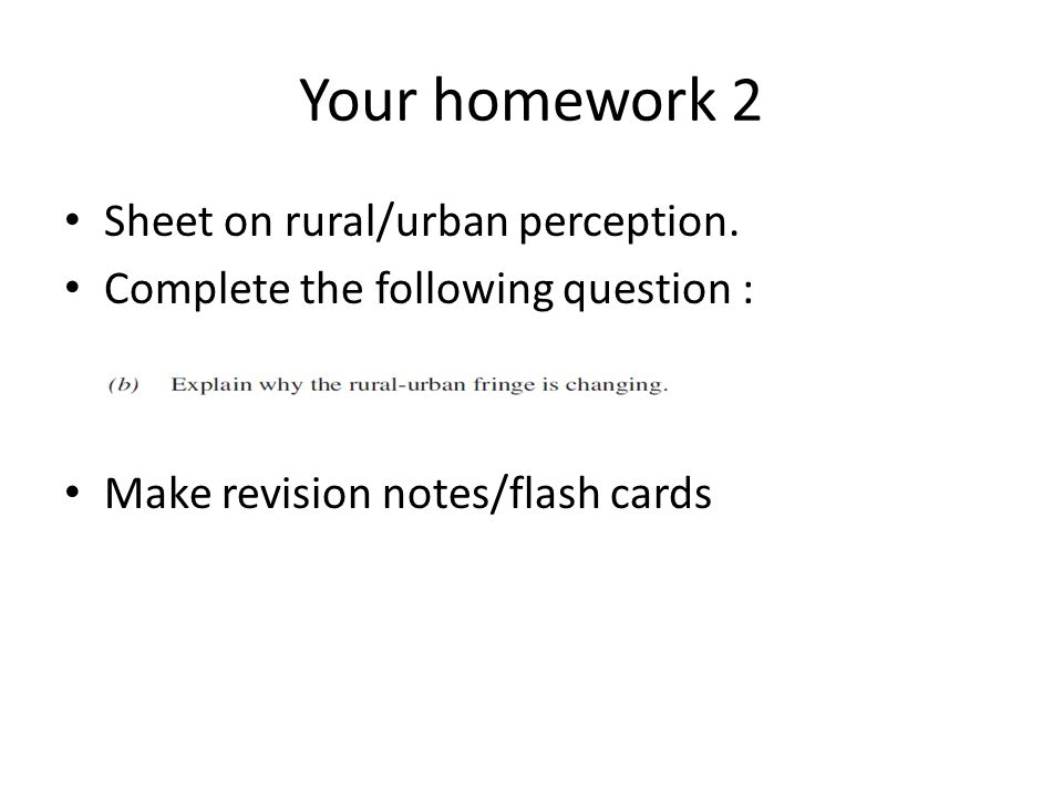Your homework 2 Sheet on rural/urban perception.