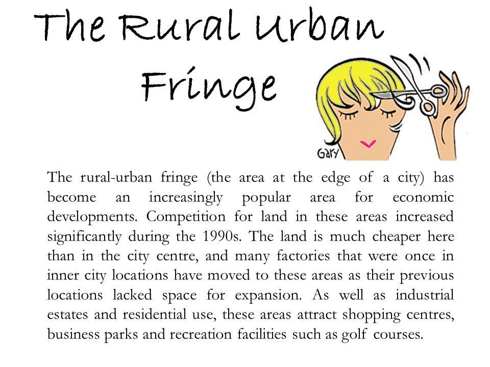 The Rural Urban Fringe
