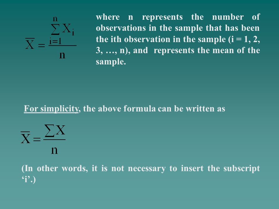 where n represents the number of observations in the sample that has been the ith observation in the sample (i = 1, 2, 3, …, n), and represents the mean of the sample.