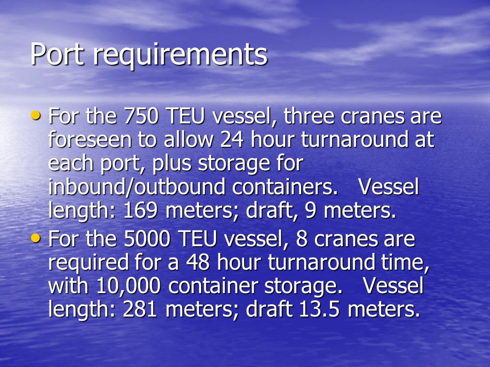Port requirements