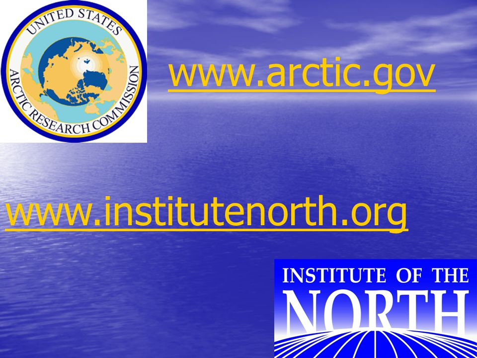 www.arctic.gov www.institutenorth.org