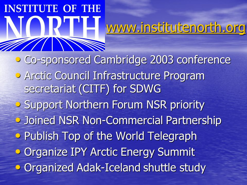 www.institutenorth.org Co-sponsored Cambridge 2003 conference