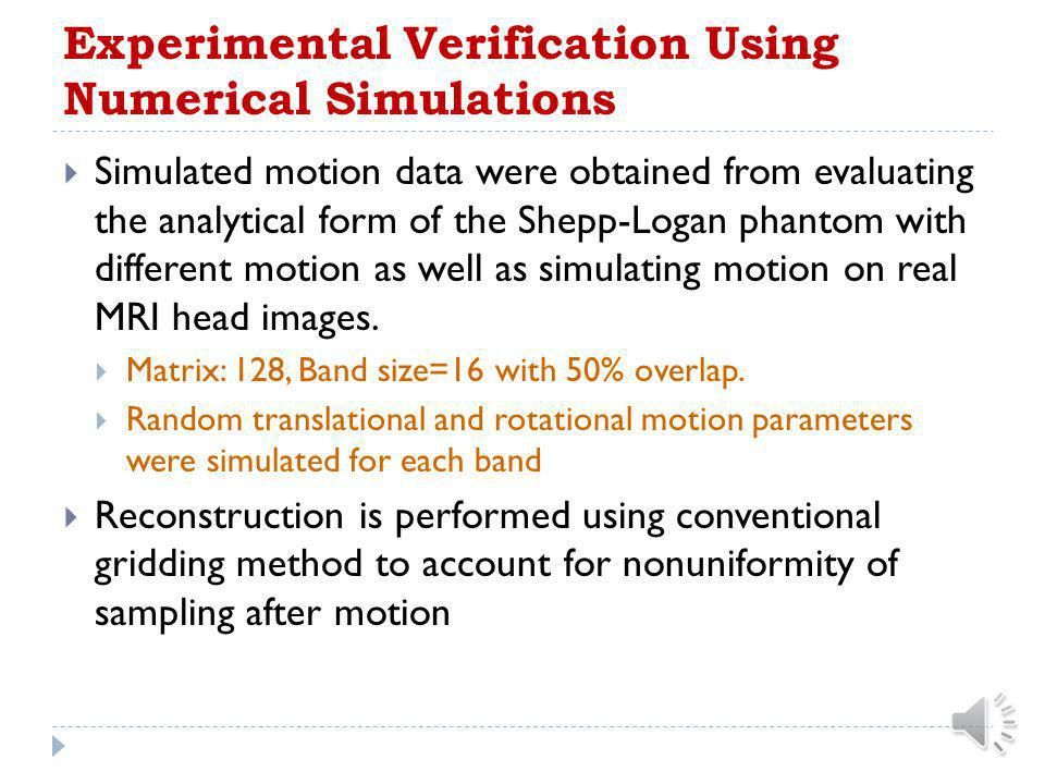 Experimental Verification Using Numerical Simulations