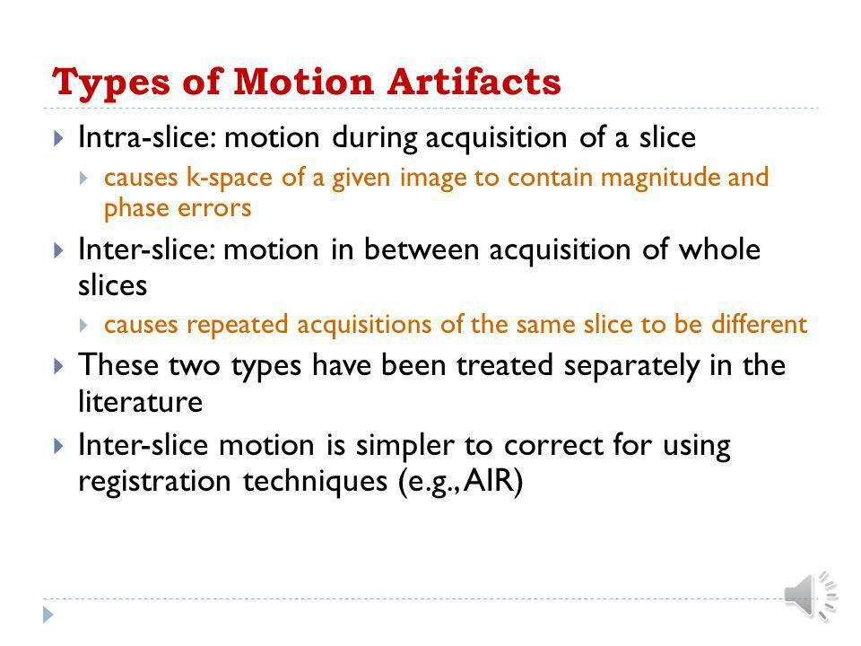 Types of Motion Artifacts