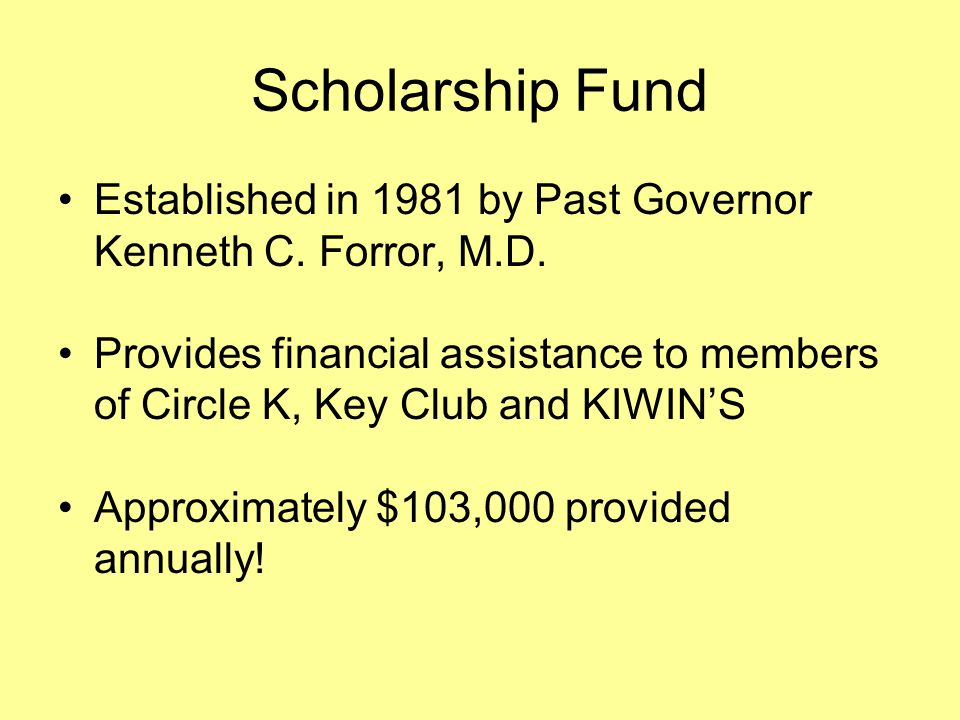 Scholarship Fund Established in 1981 by Past Governor Kenneth C. Forror, M.D.