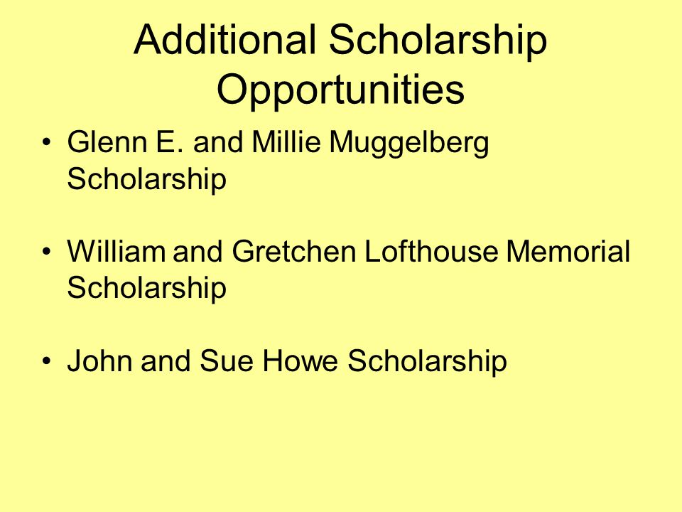 Additional Scholarship Opportunities