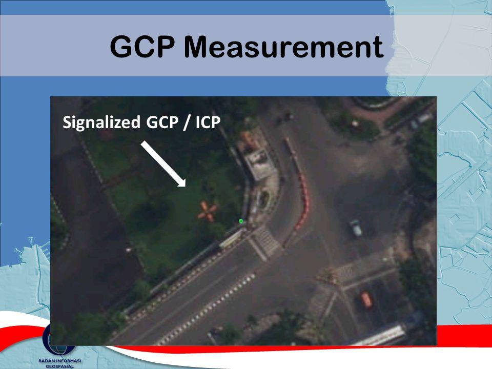 GCP Measurement Signalized GCP / ICP
