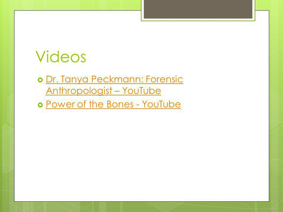 Videos Dr. Tanya Peckmann: Forensic Anthropologist – YouTube