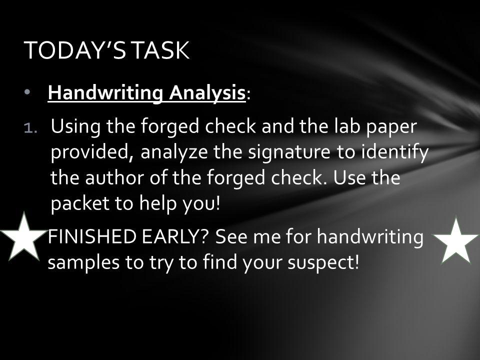 TODAY'S TASK Handwriting Analysis: