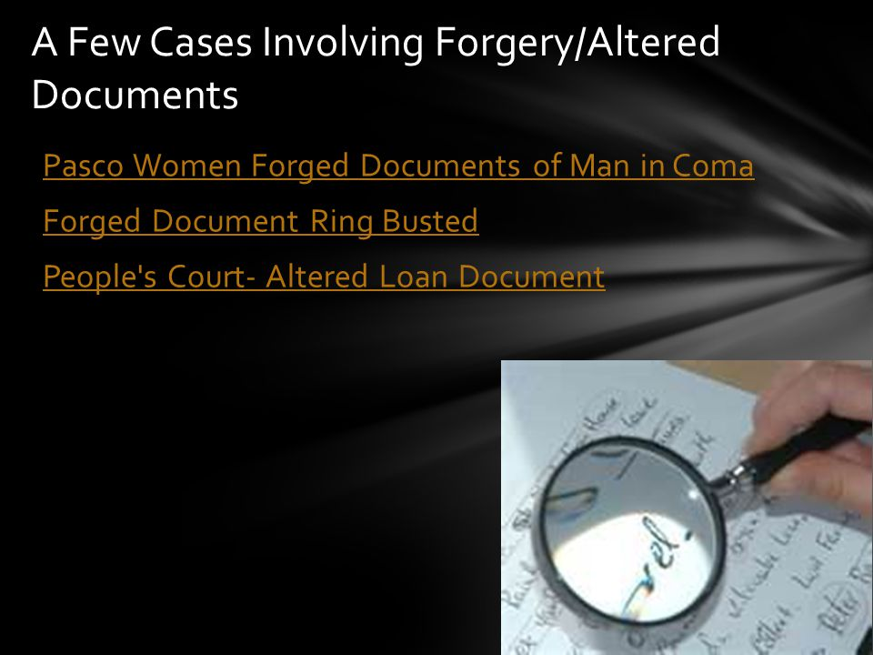 A Few Cases Involving Forgery/Altered Documents