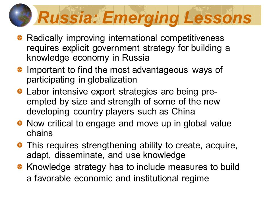 Russia: Emerging Lessons