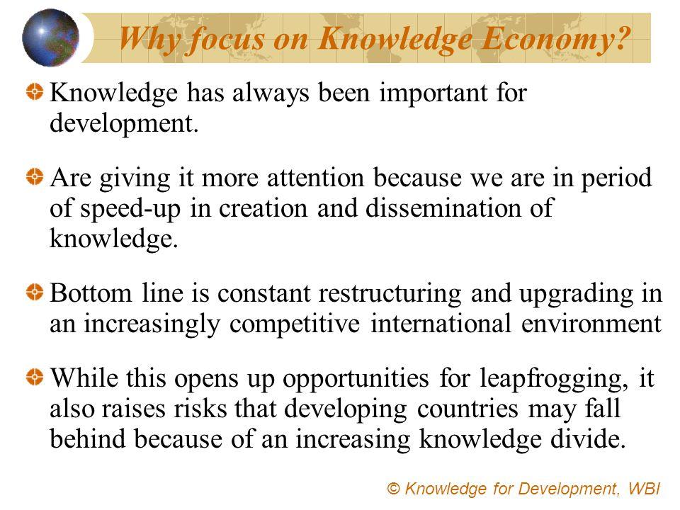 Why focus on Knowledge Economy