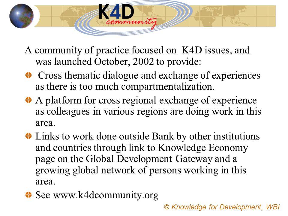 See www.k4dcommunity.org