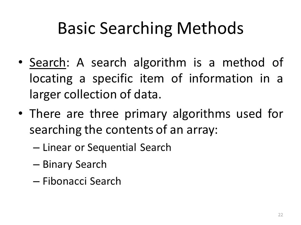 Basic Searching Methods