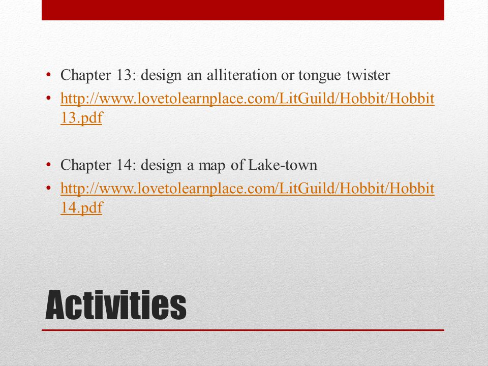 Activities Chapter 13: design an alliteration or tongue twister