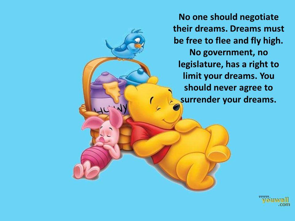 No one should negotiate their dreams