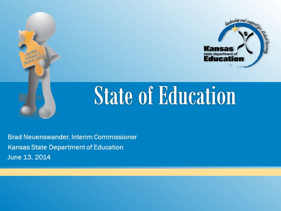 State of Education Brad Neuenswander, Interim Commissioner