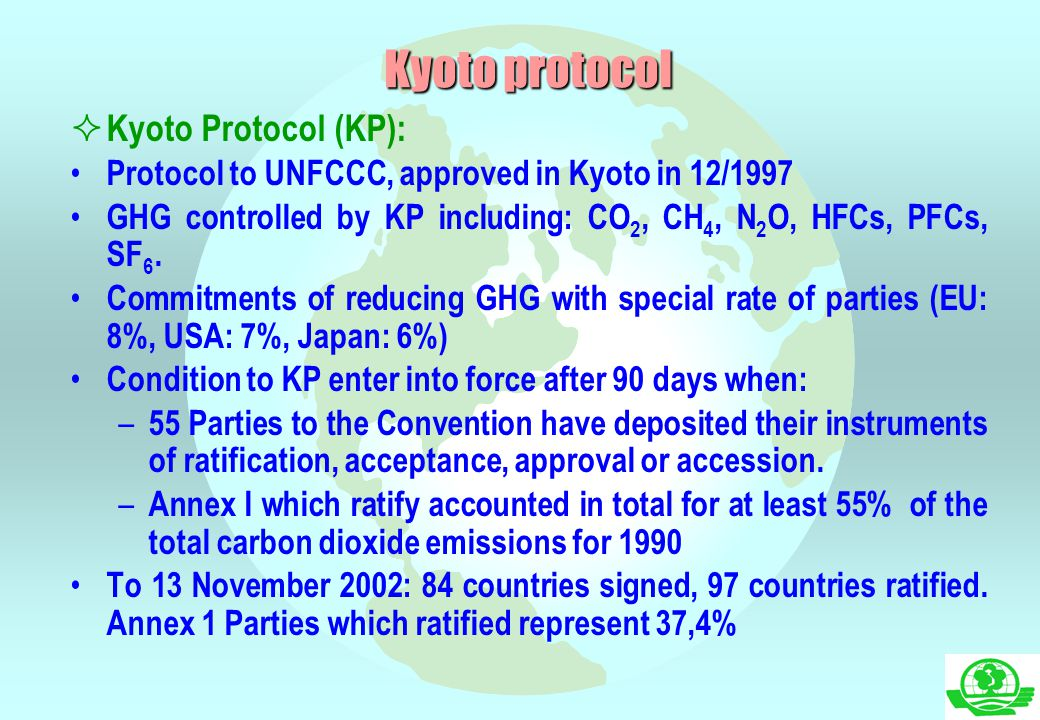 Kyoto protocol Kyoto Protocol (KP):