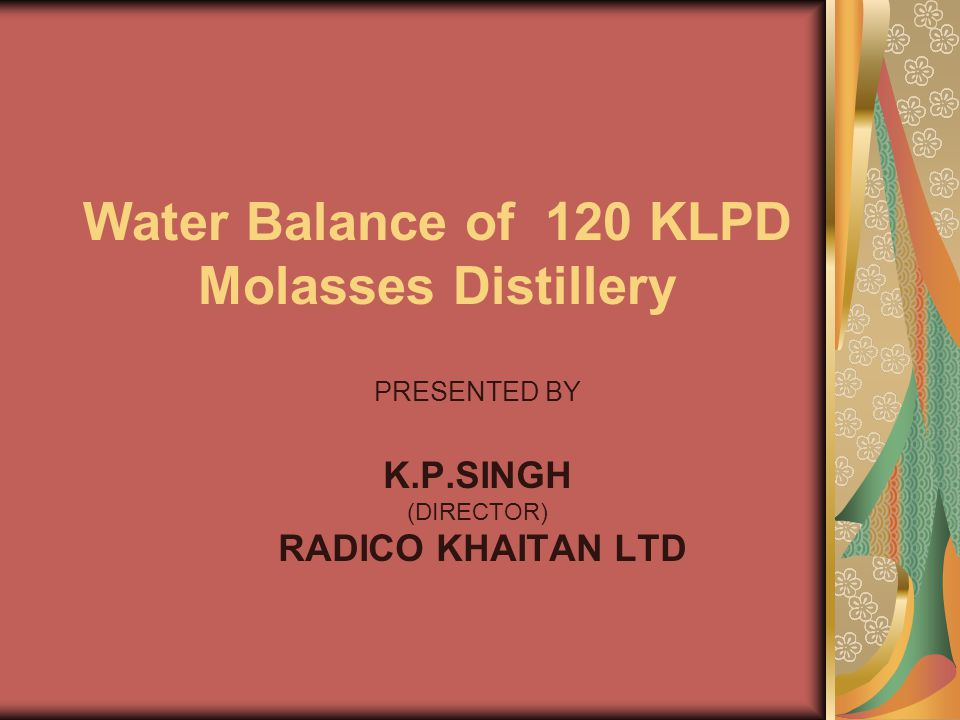 Water Balance of 120 KLPD Molasses Distillery