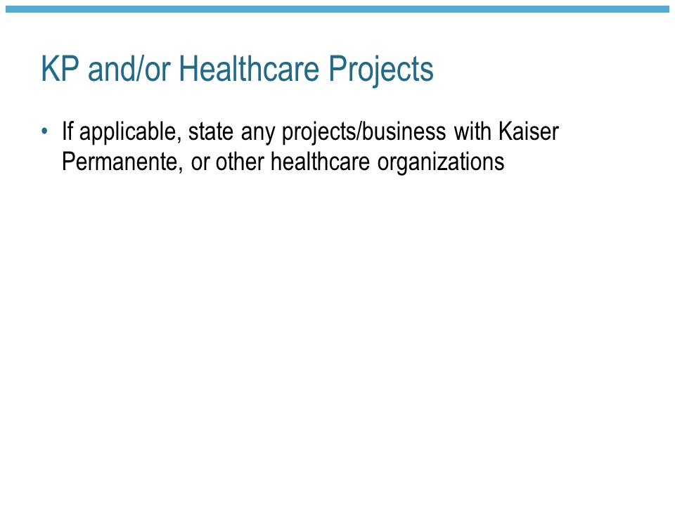 KP and/or Healthcare Projects