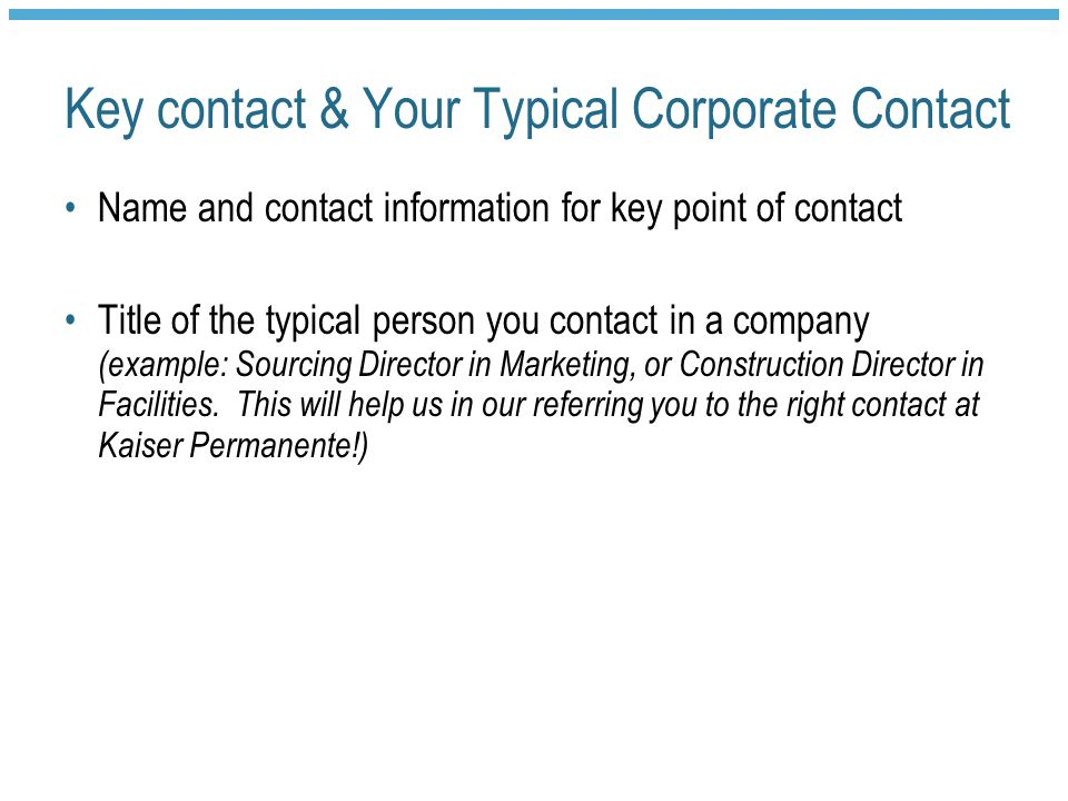 Key contact & Your Typical Corporate Contact