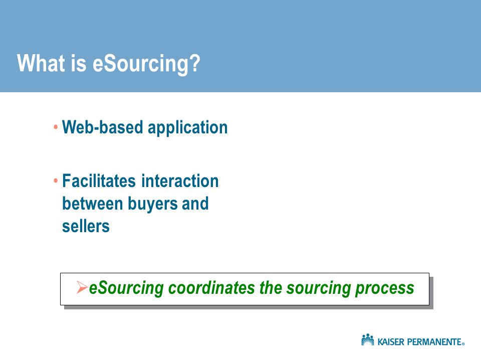 eSourcing coordinates the sourcing process