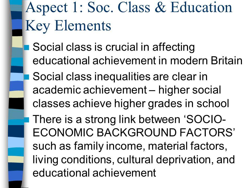 Aspect 1: Soc. Class & Education Key Elements