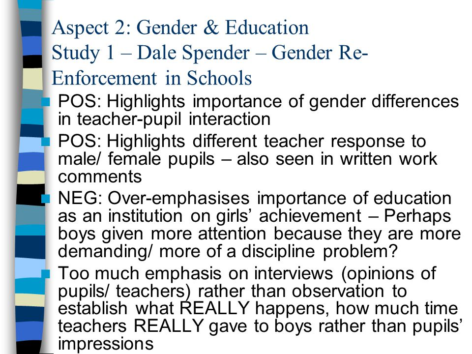 Aspect 2: Gender & Education Study 1 – Dale Spender – Gender Re-Enforcement in Schools