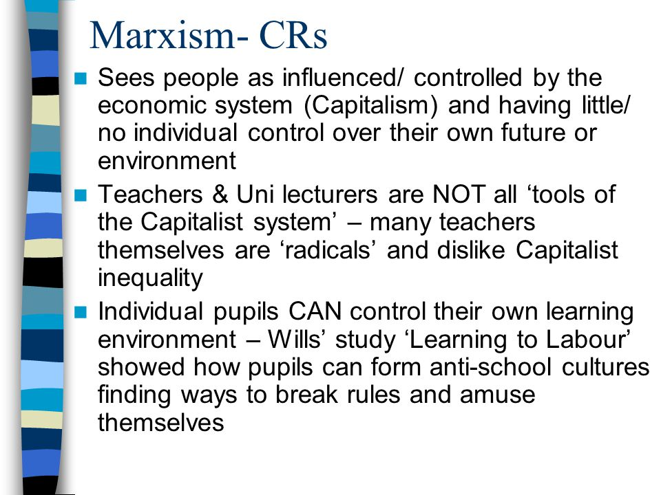 Marxism- CRs