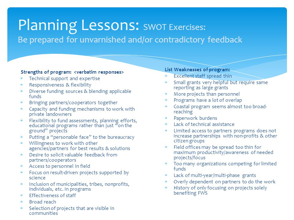 Planning Lessons: SWOT Exercises: Be prepared for unvarnished and/or contradictory feedback