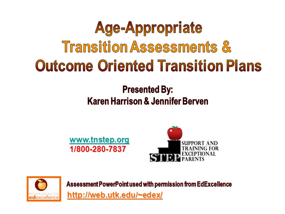 Transition Assessments & Outcome Oriented Transition Plans