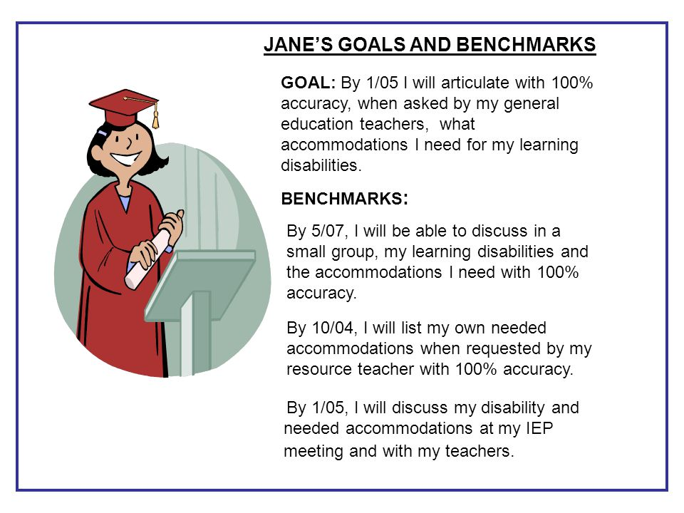 JANE'S GOALS AND BENCHMARKS