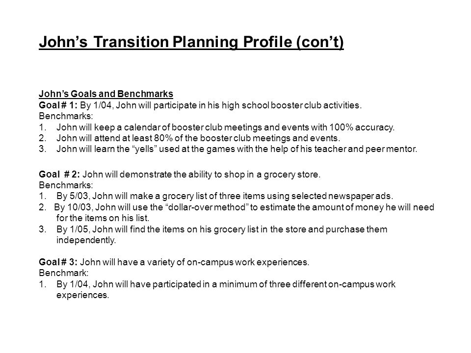 John's Transition Planning Profile (con't)