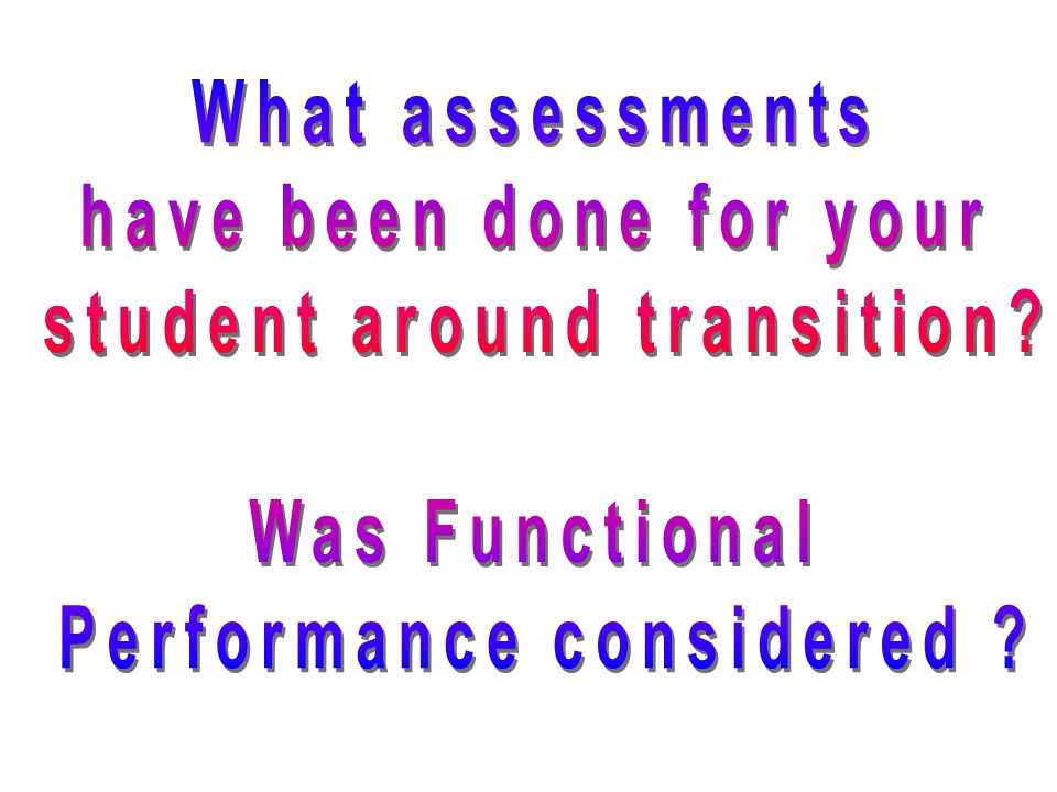 student around transition Performance considered