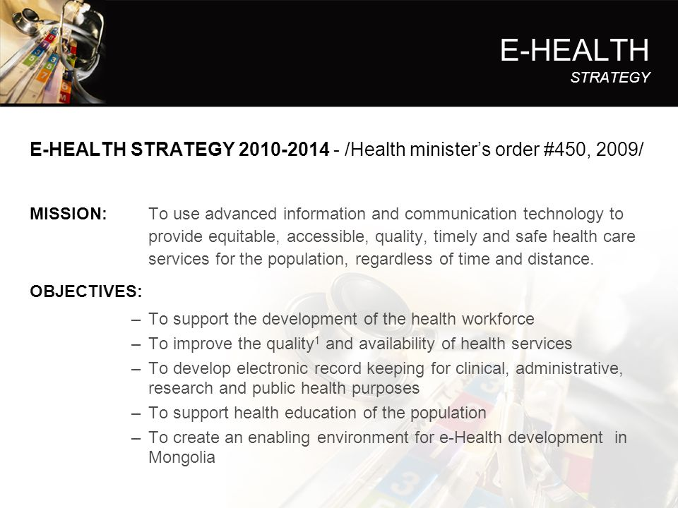 E-HEALTH STRATEGY E-HEALTH STRATEGY 2010-2014 - /Health minister's order #450, 2009/