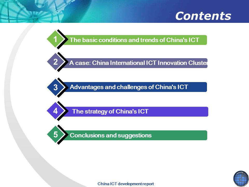 Contents 1 2 3 4 5 The basic conditions and trends of China s ICT